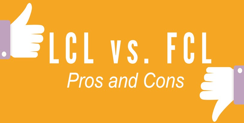 lcl-fcl-which-one-is-best-for-you