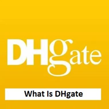 what-is-dhgate-feature