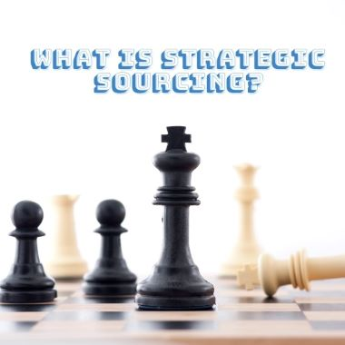 what-is-strategic-sourcing